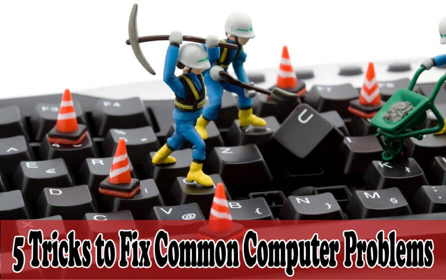 5 Tricks to Fix Common Computer Problems with Ease!