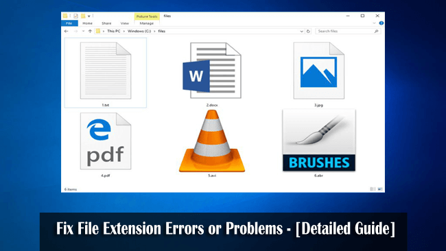 Fix File Extension Errors or Problems - [Detailed Guide]