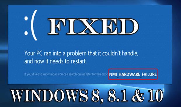 NMI Hardware Failure error