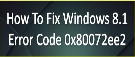 Update Error 0x80072EE2 in Windows 8.1, Windows 10