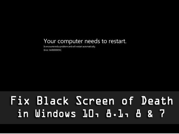 Black Screen Of Death 5 Working Solutions To Fix Bsod
