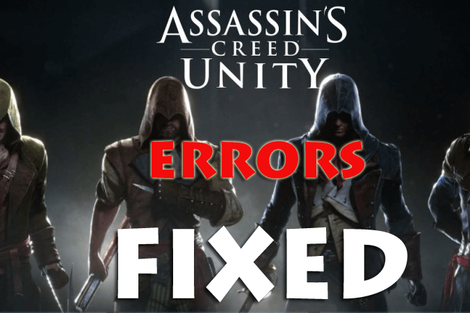 Assassin's creed unity PC game errors