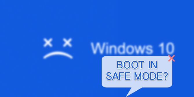 Boot windows 10 into safe mode