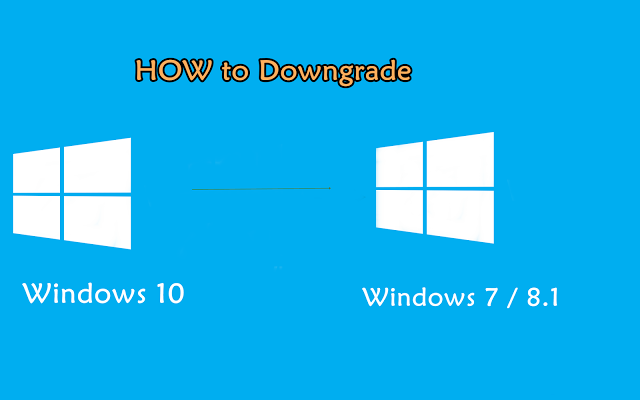 Secret: Complete Steps to Uninstall Windows 10 and Downgrade to Windows 8.1, 8 and 7