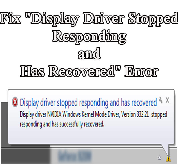 Fix Display Driver Stopped Responding and Has Recovered