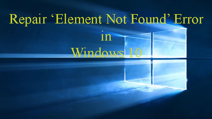 Element Not Found' Error in Windows 10