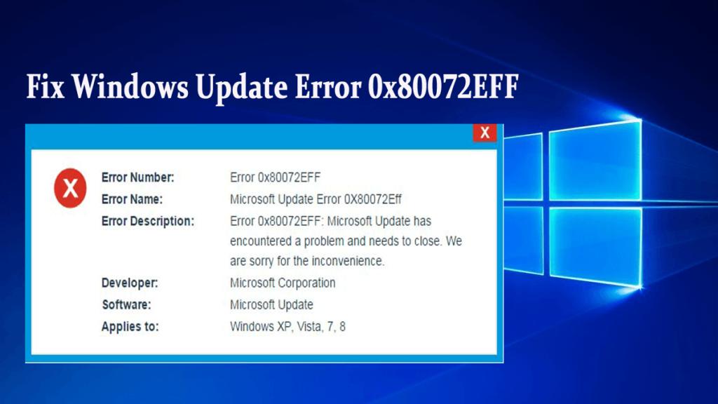 7 Effective Ways to Fix Windows Update Error 0x80072EFF