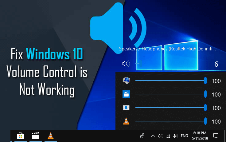 """8 Working Solution to Fix """"Windows 10 Volume Control not"""