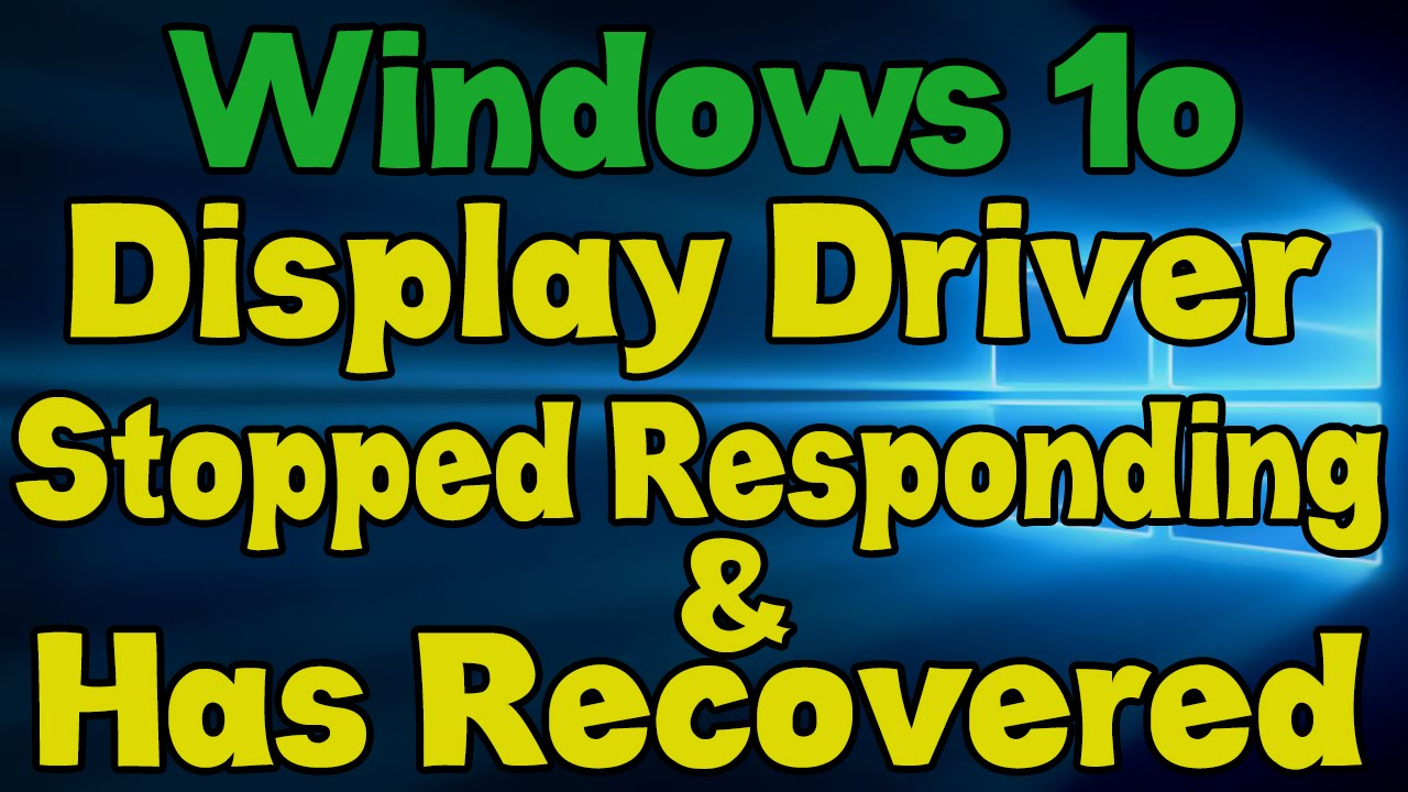 """Display Driver Stopped Responding and Has Recovered"""