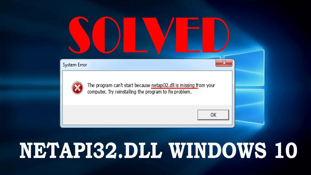 netapi32.dll missing error
