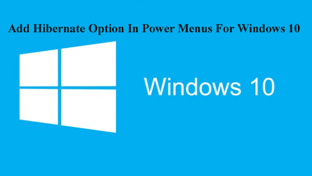 Add Hibernate Option In Power Menus For Windows 10