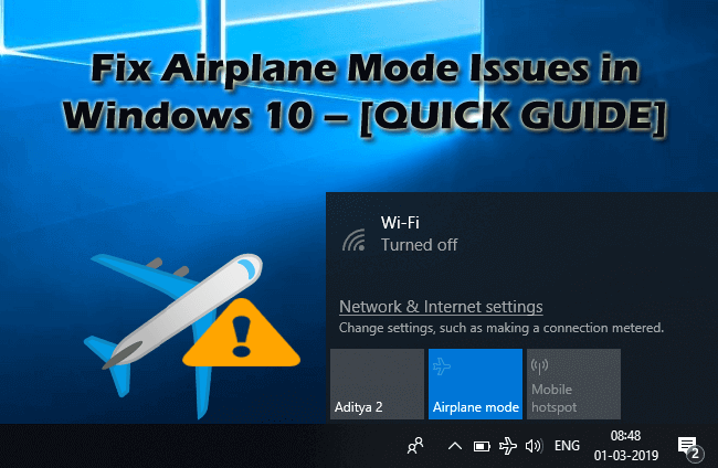 Fix Airplane Mode Issues In Windows 10 Quick Guide