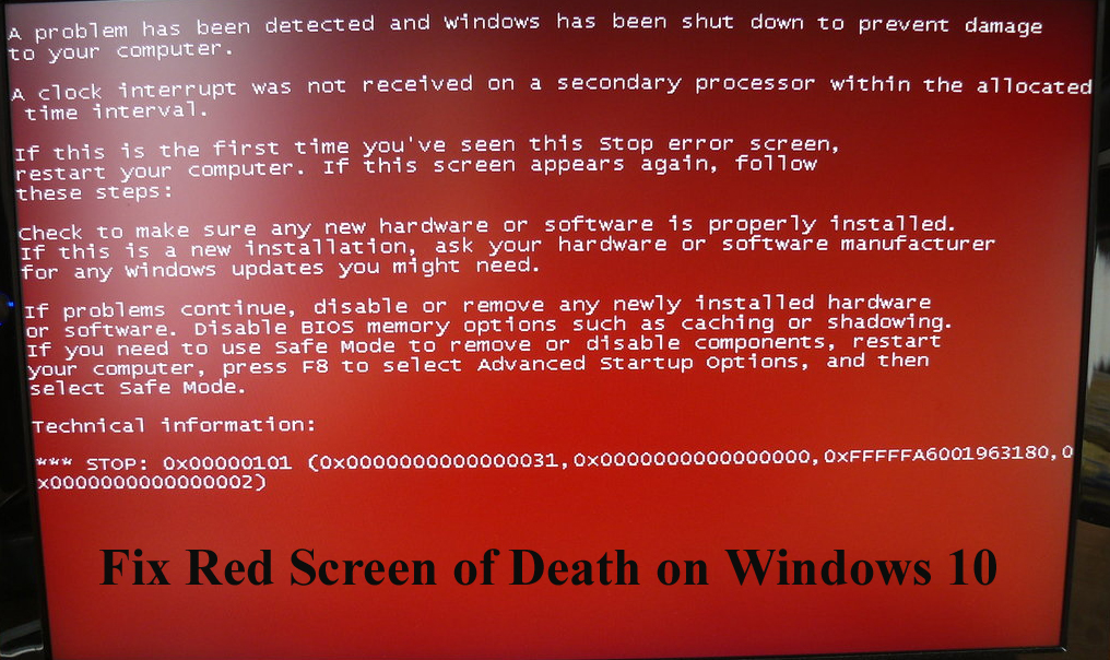 Red Screen of Death on Windows 10