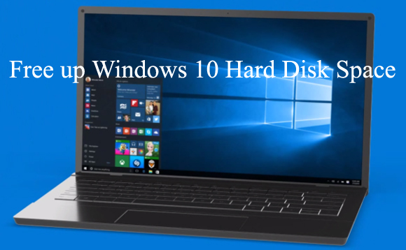 Free up Windows 10 Hard Disk Space