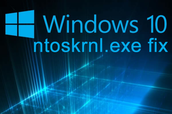 ntoskrnl.exe windows 10 fix