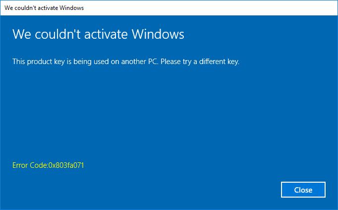 Windows 10 Activation 0x803FA071