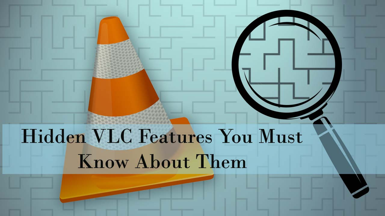 Hidden VLC Features