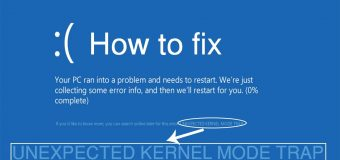 [solved] How to Fix UNEXPECTED KERNEL MODE TRAP in Windows 10?