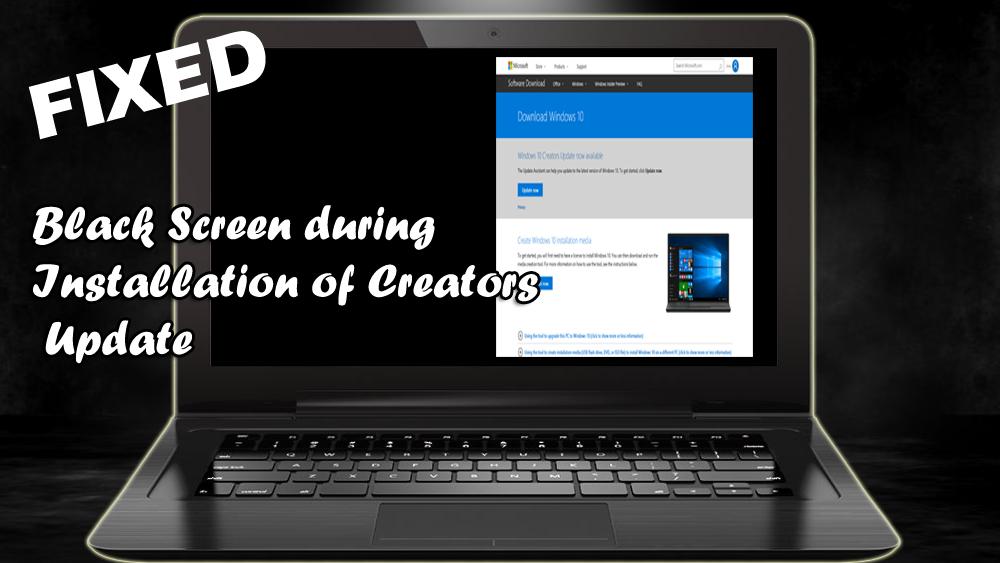 Black Screen during Installation of Creators Update