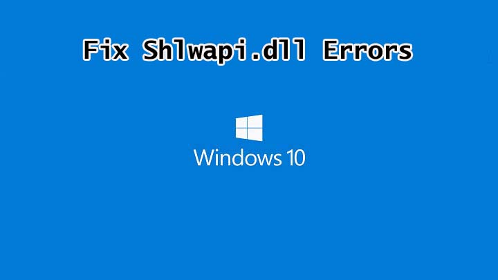Fix Shlwapi.dll Errors