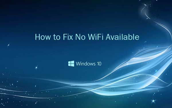 How to Repair Wi-Fi Issues After Upgrading to the Windows 10 Creators Update?