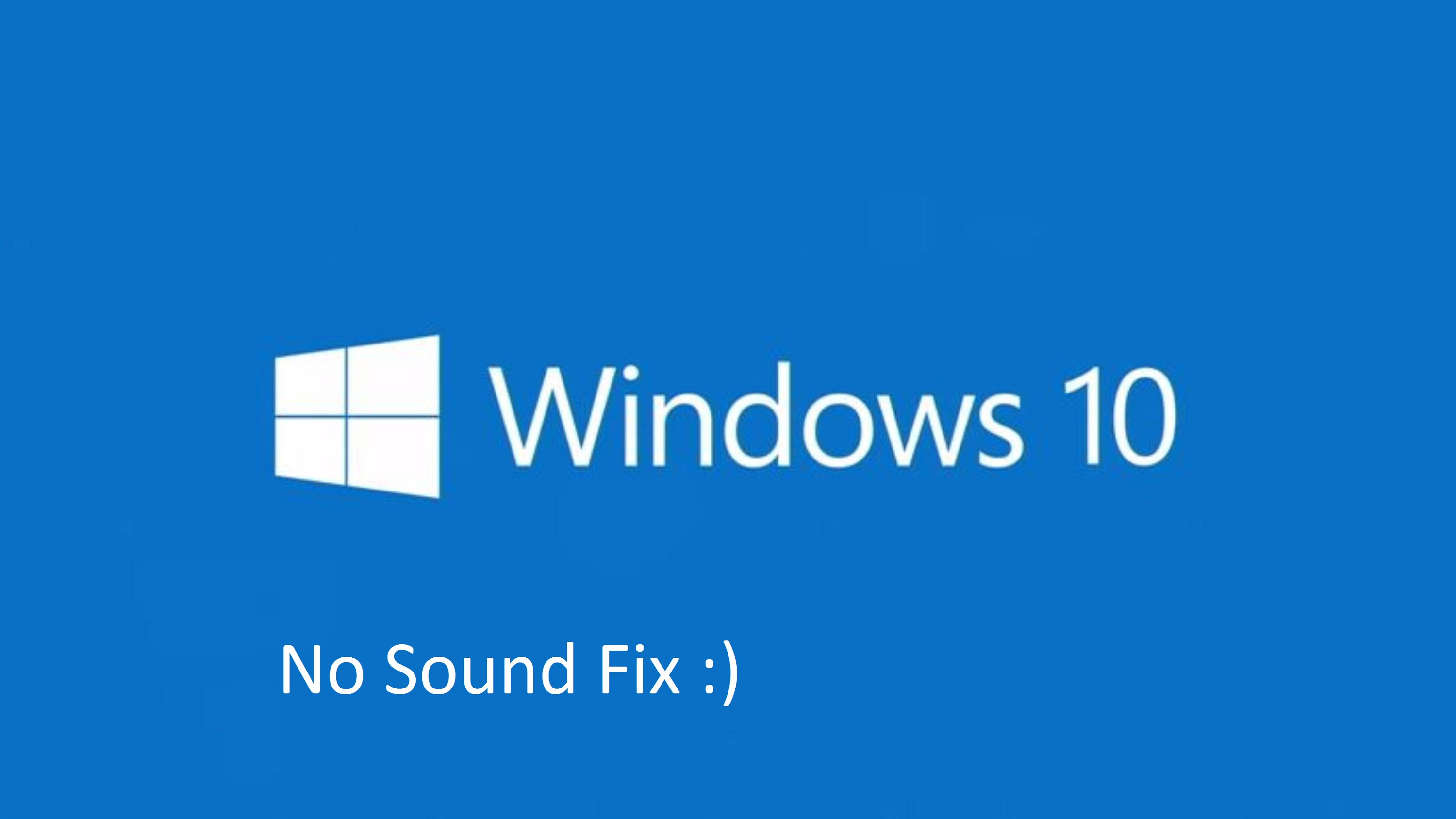 Complete Guide to Fix Windows 10 Creators Update Audio / Sound Issue