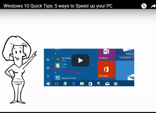 [Video] Windows 10 quick tips: 5 Ways to Speed up your PC
