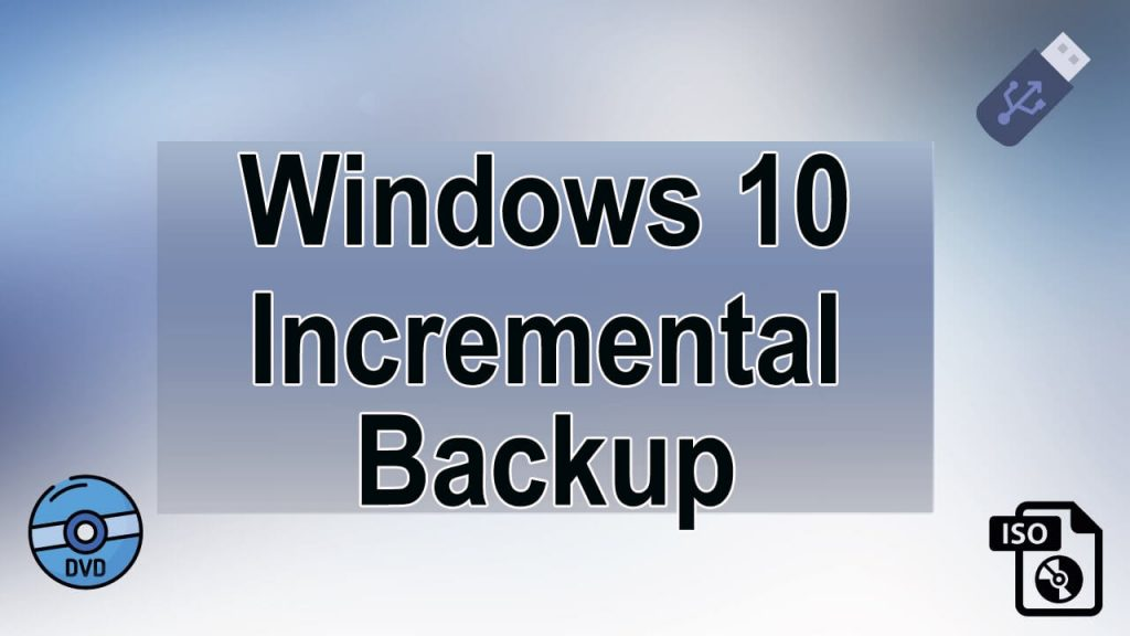 Incremental Backup