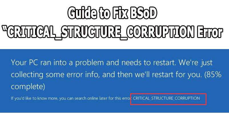 Fix CRITICAL_STRUCTURE_CORRUPTION Error