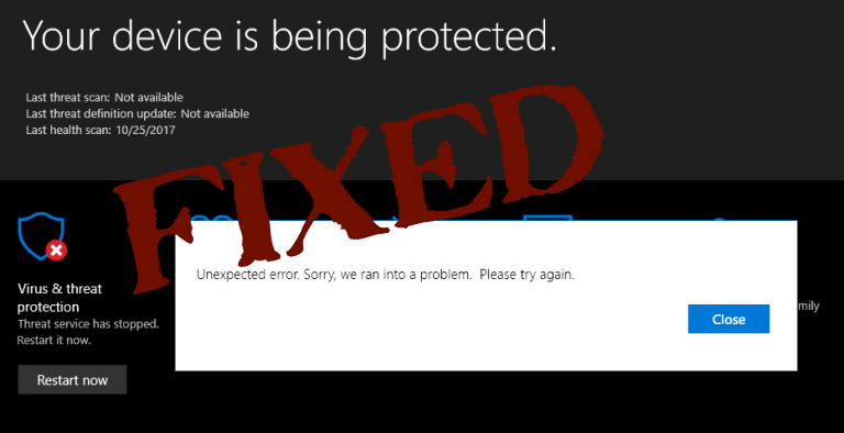 SOLVED] Windows 10 Defender Unexpected Error and Microsoft Defender