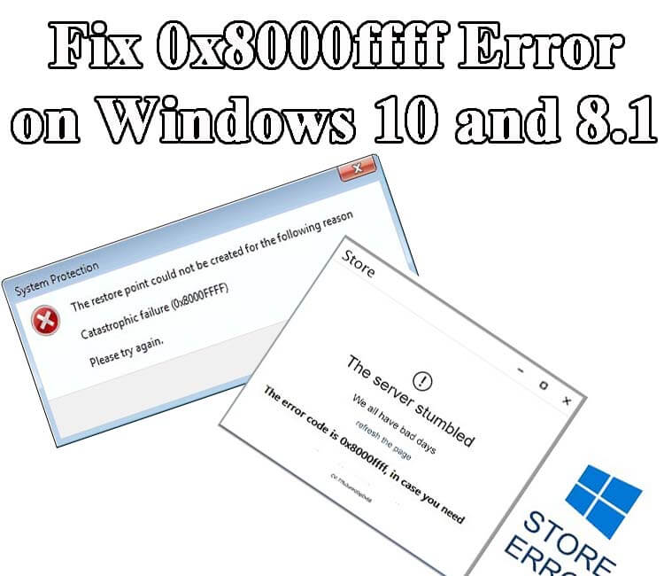 remove 0x8000ffff Error on Windows 8
