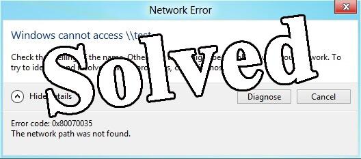 Fix Windows 10 Error code 0x80070035 The network path was not found