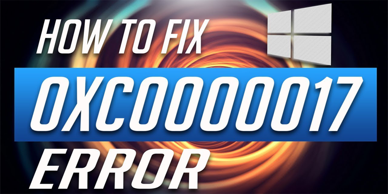 7 Tested Solutions] Complete Guide to Fix 0xc000017 Error on