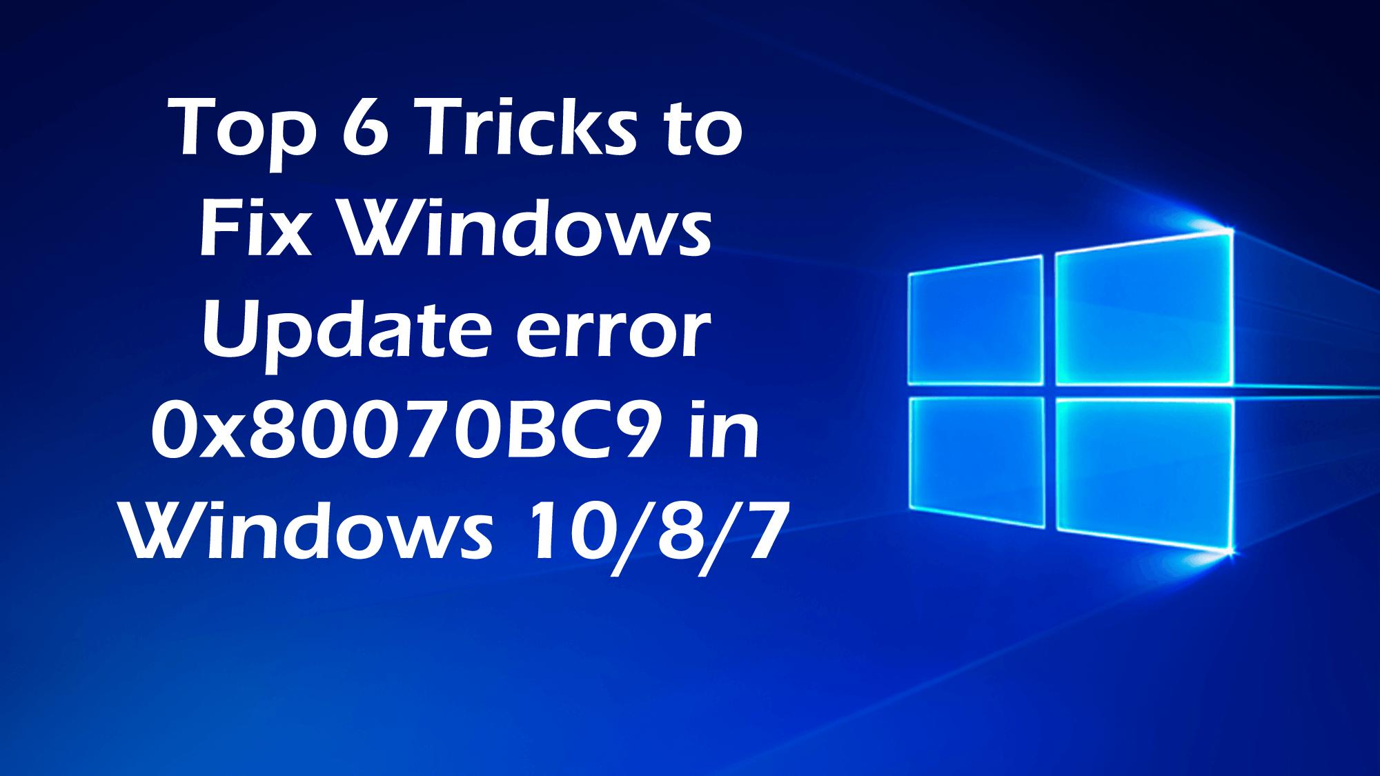 Windows Update error 0x80070BC9