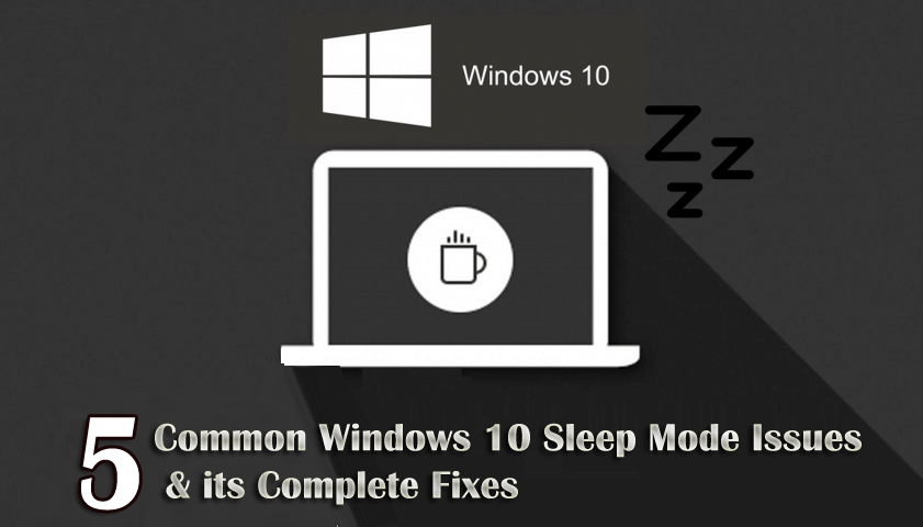 fix Windows 10 sleep mode issues