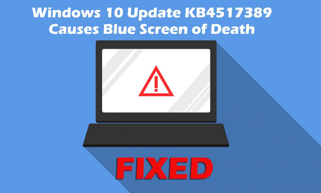 bsod error after installing KB4517389 update windows 10