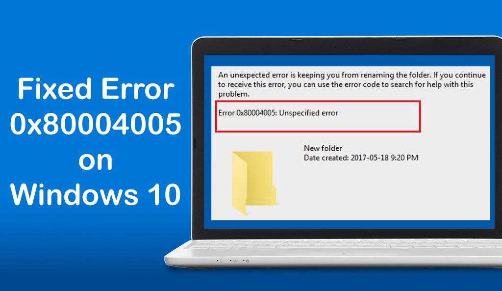 fix error code 0x80004005 in Windows 10