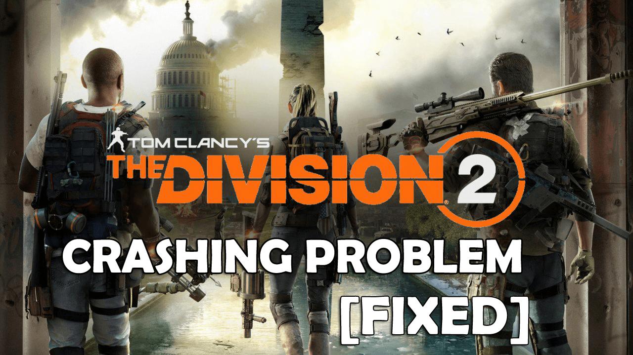 Division 2 crashing